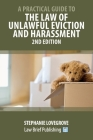 A Practical Guide to the Law of Unlawful Eviction and Harassment - 2nd Edition Cover Image