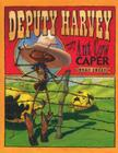 Deputy Harvey and the Ant Cow Caper Cover Image