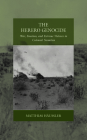 The Herero Genocide: War, Emotion, and Extreme Violence in Colonial Namibia (War and Genocide #31) Cover Image