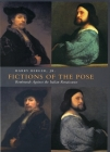 Fictions of the Pose: Rembrandt Against the Italian Renaissance Cover Image