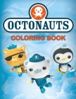 Octonauts Coloring Book: Great Gift For Kids With Jumbo Octonauts Coloring Books Cover Image