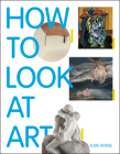 How to Look at Art Cover Image