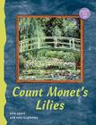 Count Monet's Lilies Cover Image