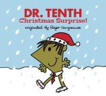 Dr. Tenth: Christmas Surprise! (Doctor Who / Roger Hargreaves) Cover Image