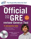 GRE the Official Guide to the Revised General Test , Second Edition [With CDROM] Cover Image