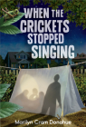 When the Crickets Stopped Singing Cover Image