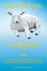 Jesus The Lamb IS Coming King! of Kings Cover Image