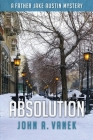 Absolution (Father Jake Austin Mystery #3) Cover Image