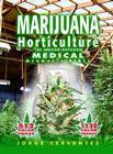Marijuana Horticulture: The Indoor/Outdoor Medical Grower's Bible Cover Image