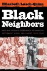 Black Neighbors: Race and the Limits of Reform in the American Settlement House Movement, 1890-1945 Cover Image