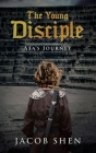 The Young Disciple: Asa's Journey Cover Image