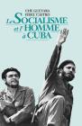 Le Socialisme Et l'Homme À Cuba Cover Image