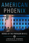 American Phoenix: Heroes of the Pentagon on 9/11 Cover Image