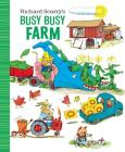 Richard Scarry's Busy Busy Farm (Richard Scarry's BUSY BUSY Board Books) Cover Image