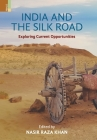 India and the Silk Road: Exploring Current Oppertunities Cover Image