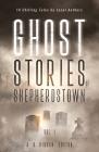 Ghost Stories of Shepherdstown, Vol. 1 Cover Image