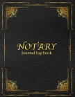Notary Records Journal: Official Notary Journal - Public Notary Records Book - Notarial acts records events Log - Notary Template- Notary Rece Cover Image