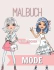 Mode Malbuch für Mädchen: Alter 8-12 Jahre hinreißende Schönheit Mode Stil, Kleidung, coole und niedliche Designs Cover Image