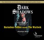 Barnabas Collins Versus the Warlock (Dark Shadows #11) Cover Image
