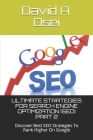 Ultimate Strategies for Search Engine Optimization (Seo) Part 2: Discover Best SEO Strategies To Rank Higher On Google Cover Image
