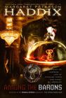 Among the Barons (Shadow Children Books #4) Cover Image