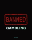 Gambling - The Sure Way Of Getting Nothing For Something Notebook College Ruled Cover Image