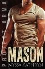 Mason: A steamy contemporary military romance Cover Image