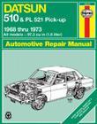 Haynes Datsun 510 and PL521 Pick-up Manual, No. 123: '68-'73 (Haynes Manuals) Cover Image