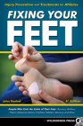 Fixing Your Feet: Injury Prevention and Treatments for Athletes Cover Image