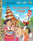 The Chocolate Voyage (Dr. Seuss/Cat in the Hat) Cover Image