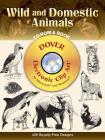 Wild and Domestic Animals [With CDROM] (Dover Pictorial Archives) Cover Image