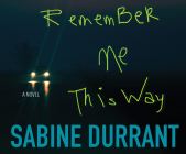 Remember Me This Way Cover Image