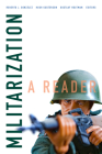 Militarization: A Reader (Global Insecurities) Cover Image