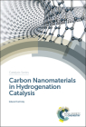 Carbon Nanomaterials in Hydrogenation Catalysis Cover Image