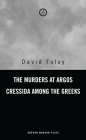 Murders at Argos/ Cressida Among the Greeks (Oberon Modern Playwrights S) Cover Image