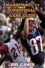 Madden NFL 17 Unofficial Game Guide Cover Image