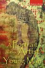 A Portrait of the Artist as a Young Man Cover Image