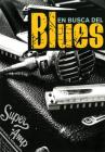 En busca del blues: Todo blues Cover Image