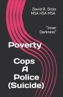 Poverty Cops: Police Suicide Epidemic (E-Book #2) Cover Image