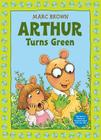 Arthur Turns Green Cover Image