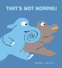 That's Not Normal! Cover Image