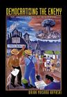 Democratizing the Enemy: The Japanese American Internment Cover Image