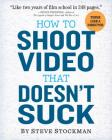 How to Shoot Video That Doesn't Suck Cover Image