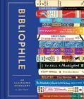 Bibliophile: An Illustrated Miscellany Cover Image
