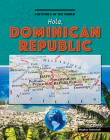Hola, Dominican Republic (Countries of the World (Gareth Stevens)) Cover Image