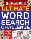 Scrabble Ultimate Word Search Challenge: Includes clue puzzles, anagram puzzles and more! Cover Image