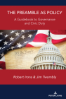 The Preamble as Policy: A Guidebook to Governance and Civic Duty Cover Image