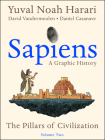 Sapiens: A Graphic History, Volume 2: The Pillars of Civilization Cover Image