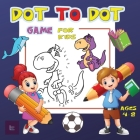 Dot to Dot Game for Kids Ages 4-8: Challenging and Fun Dot to Dot Puzzles for Kids, Toddlers, Boys and Girls Ages 4-6, 6-8 Cover Image