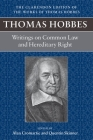 Writings on Common Law and Hereditary Right (Clarendon Edition of the Works of Thomas Hobbes #11) Cover Image